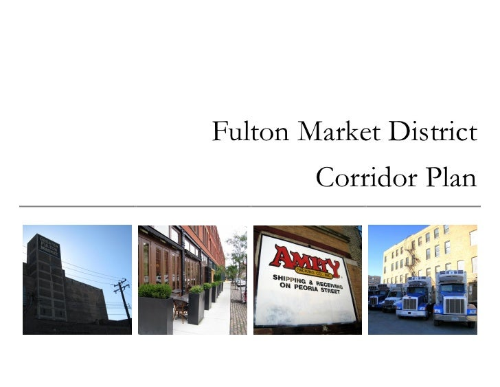 Fulton Market District         Corridor Plan