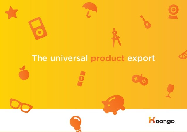 The universal product export                               1