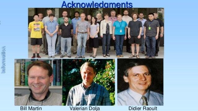 Information  Acknowledgments  Bill Martin  Valerian Dolja  Didier Raoult