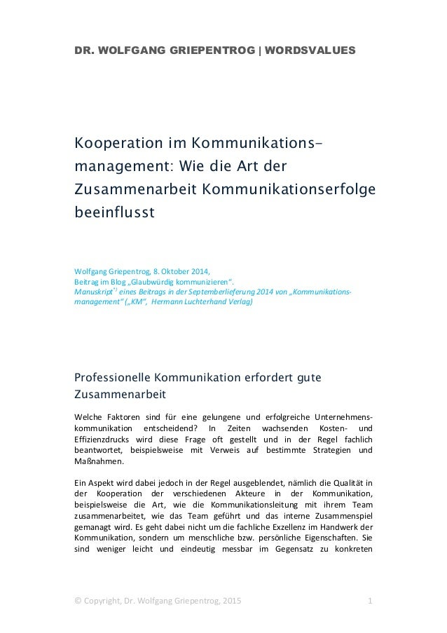 DR. WOLFGANG GRIEPENTROG | WORDSVALUES © Copyright, Dr. Wolfgang Griepentrog, 2015 1 Kooperation im Kommunikations- manage...