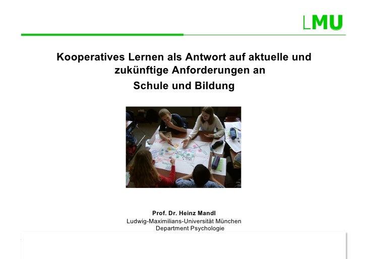 MU              Kooperatives Lernen als Antwort auf aktuelle und                        zukünftige Anforderungen an       ...