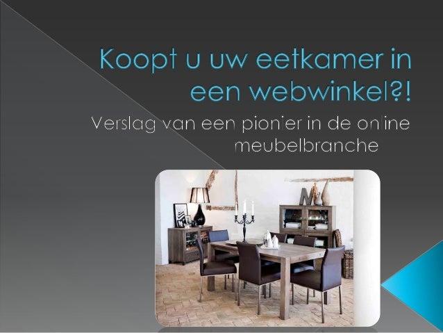  Even voorstellen: Paul Timmer-Arends  Webwinkel: Meubeltrefpunt.be 19-3-2014Paul Timmer-Arends - Directeur Meubeltrefpu...