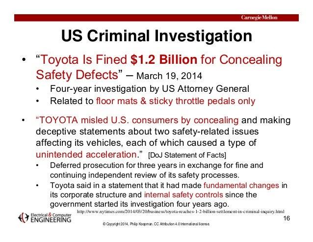 "© Copyright 2014, Philip Koopman. CC Attribution 4.0 International license. US Criminal Investigation • ""Toyota Is Fined $..."