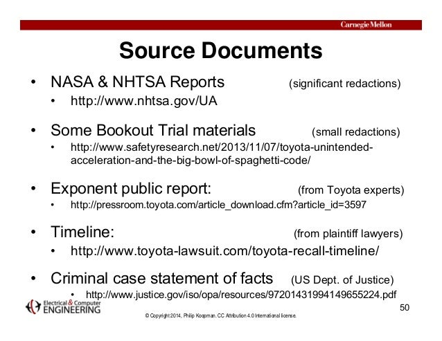 © Copyright 2014, Philip Koopman. CC Attribution 4.0 International license. Source Documents • NASA & NHTSA Reports (signi...