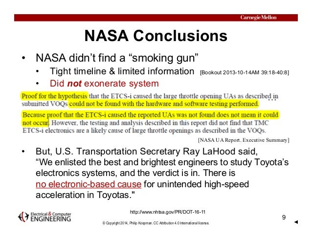 "© Copyright 2014, Philip Koopman. CC Attribution 4.0 International license. NASA Conclusions • NASA didn't find a ""smoking..."