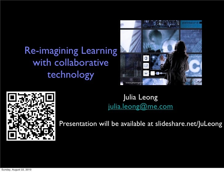 Re-imagining Learning                   with collaborative                       technology                               ...