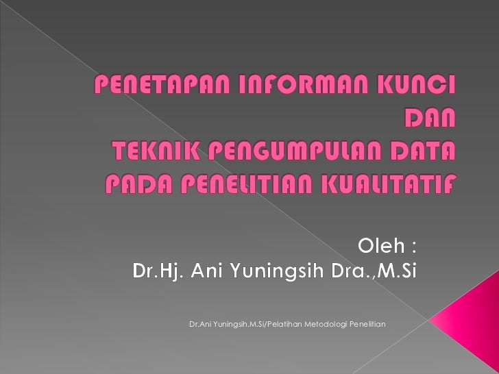 Dr.Ani Yuningsih.M.Si/Pelatihan Metodologi Penelitian