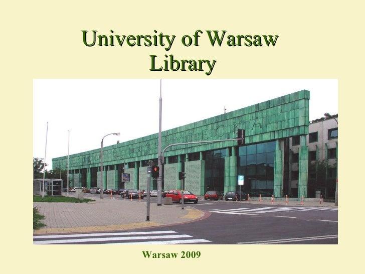 University of Warsaw  Library Warsaw 200 9