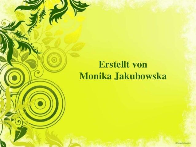 Erstellt von Monika Jakubowska