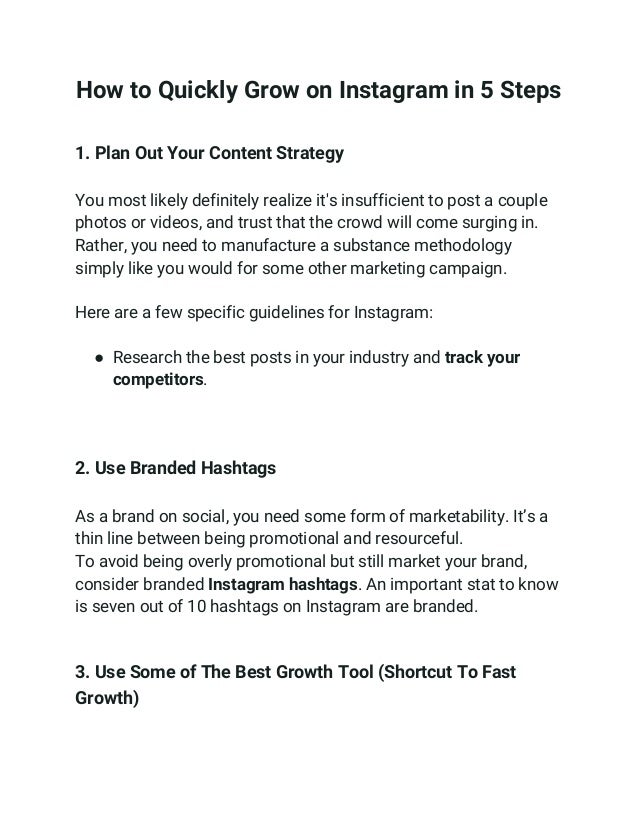 How to Quickly Grow on Instagram in 5 Steps 1. Plan Out Your Content Strategy You most likely definitely realize it's in...