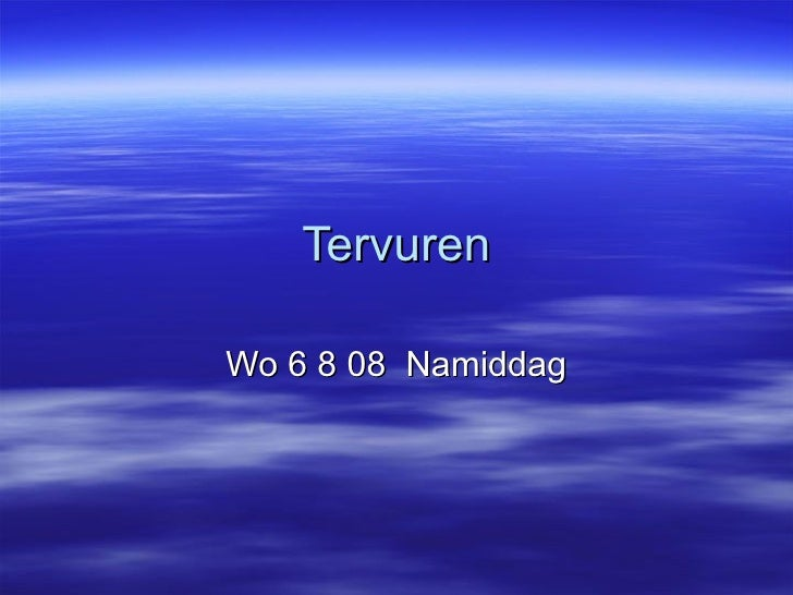 Tervuren Wo 6 8 08  Namiddag