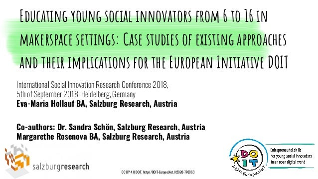 International Social Innovation Research Conference 2018, 5th of September 2018, Heidelberg, Germany Eva-Maria Hollauf BA,...