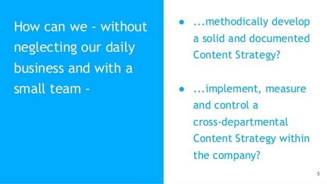 How can we - without neglecting our daily business and with a small team - ● ...methodically develop a solid and documente...