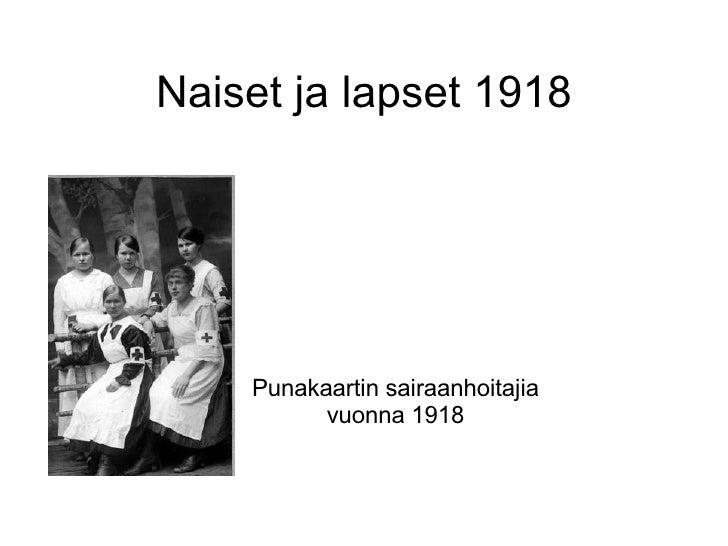 Naiset ja lapset 1918 Punakaartin sairaanhoitajia vuonna 1918