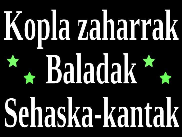 Kopla zaharrak Baladak  Sehaska-kantak