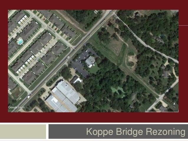Koppe Bridge Rezoning
