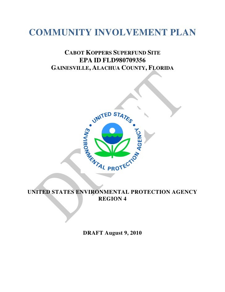 COMMUNITY INVOLVEMENT PLAN            CABOT KOPPERS SUPERFUND SITE               EPA ID FLD980709356       GAINESVILLE, AL...