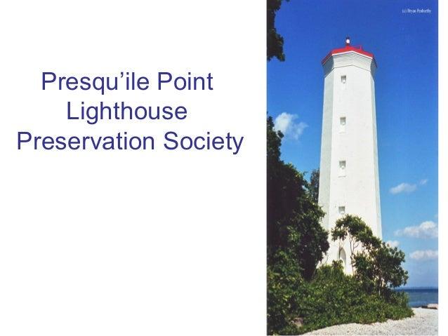 Presqu'ile Point Lighthouse Preservation Society