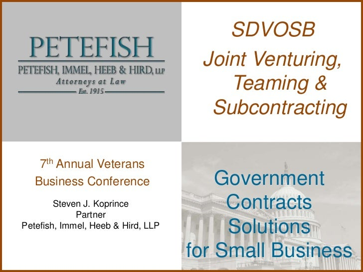 SDVOSB                                     Joint Venturing,                                        Teaming &              ...