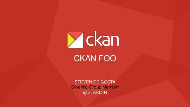 STEVEN DE COSTA Steering Group Member @STARL3N CKAN FOO