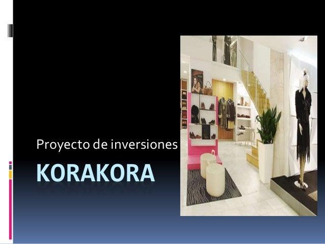 KORAKORA Proyecto de inversiones