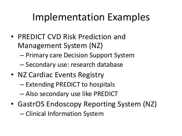 GastrOS – Endoscopy Reporting Atalag K, Yang HY, Tempero E, Warren J. Model Driven Development of Clinical Information Sys...