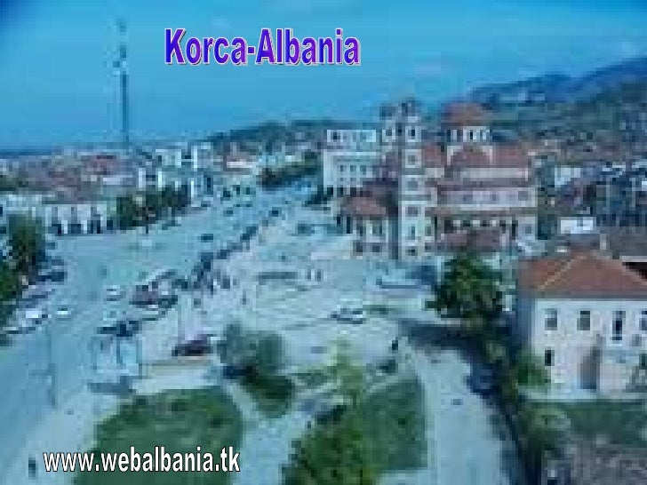 www.webalbania.tk Korca-Albania