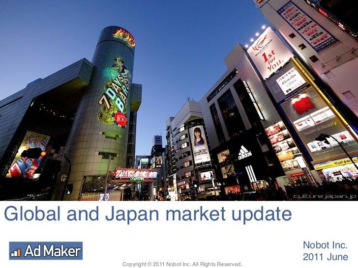 Global and Japan market update!                                                                Nobot Inc.!                ...