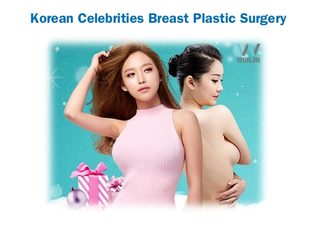 Korean Celebrities Breast Plastic Surgery