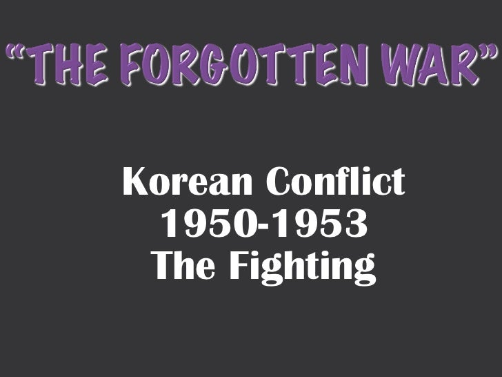 Korean Conflict 1950-1953 The Fighting