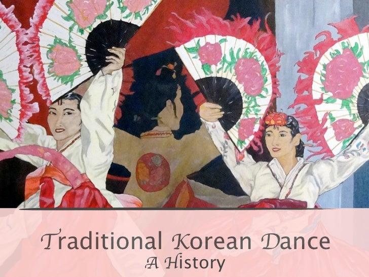 Traditional Korean Dance        A History