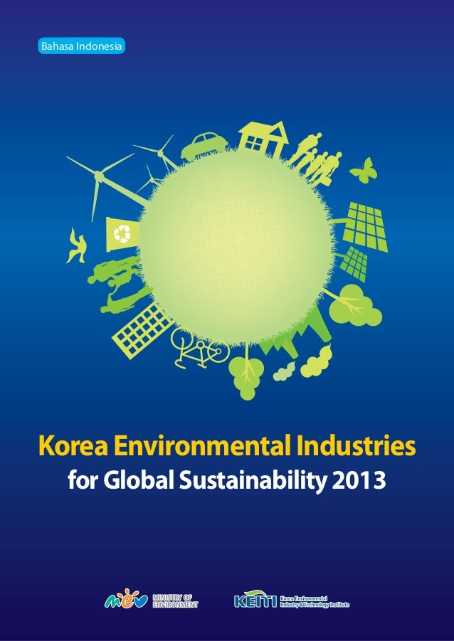 Bahasa IndonesiaKorea Environmental Industries     for Global Sustainability 2013