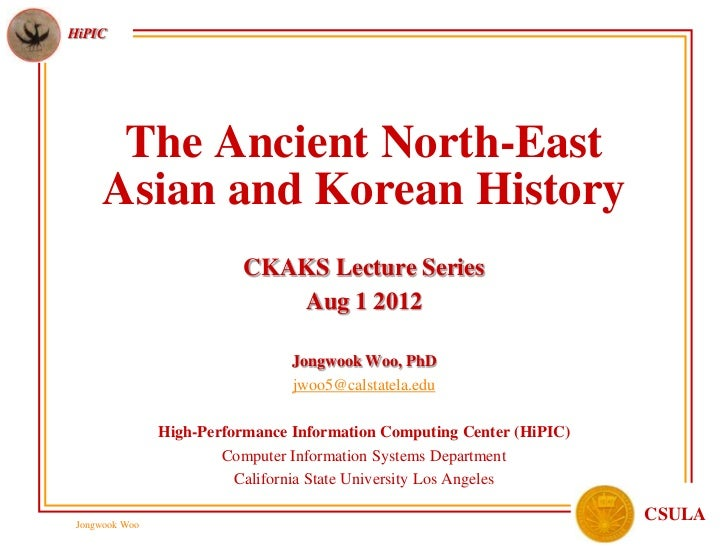 HiPIC       The Ancient North-East      Asian and Korean History                          CKAKS Lecture Series            ...