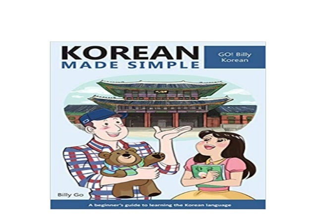 Korean Made Simple A beginners guide to learning the Korean language