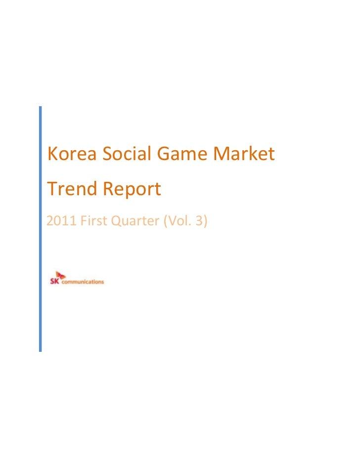 Korea Social Game MarketTrend Report2011 First Quarter (Vol. 3)