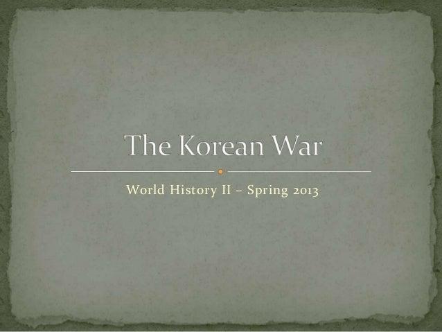 World History II – Spring 2013