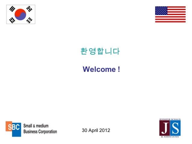 30 April 2012환영합니다Welcome !