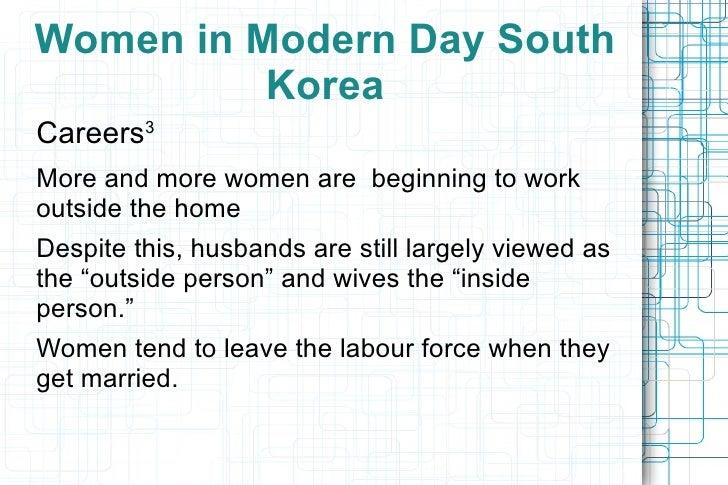 <ul>Women in Modern Day South Korea </ul><ul>•  Contradictions 2 </ul><ul><ul><li>Despite expectations of modesty, S.K. wo...