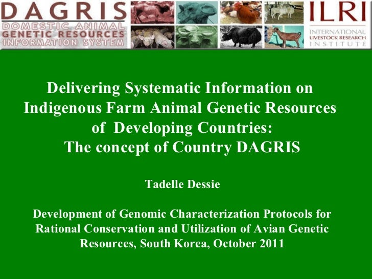 Delivering Systematic Information on  Indigenous Farm Animal Genetic Resources  of  Developing Countries: The concept of C...