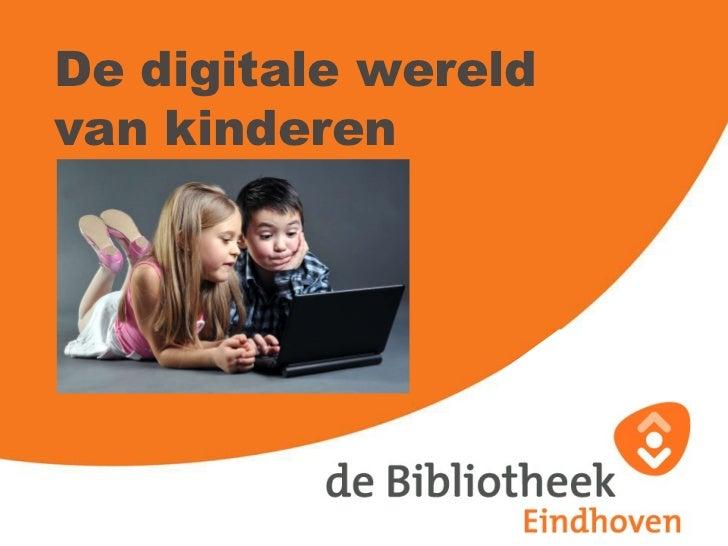 De digitale wereld  van kinderen