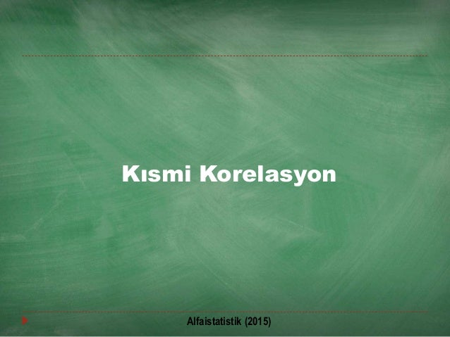 Kısmi Korelasyon Alfaistatistik (2015)