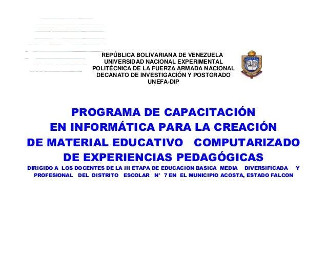 REPÚBLICA BOLIVARIANA DE VENEZUELA UNIVERSIDAD NACIONAL EXPERIMENTAL POLITÉCNICA DE LA FUERZA ARMADA NACIONAL DECANATO DE ...