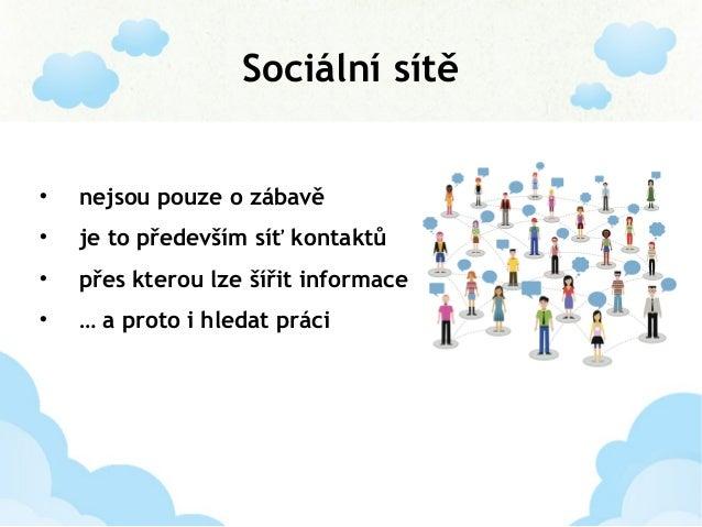 Najděte si práci na sociálních sítích Slide 3