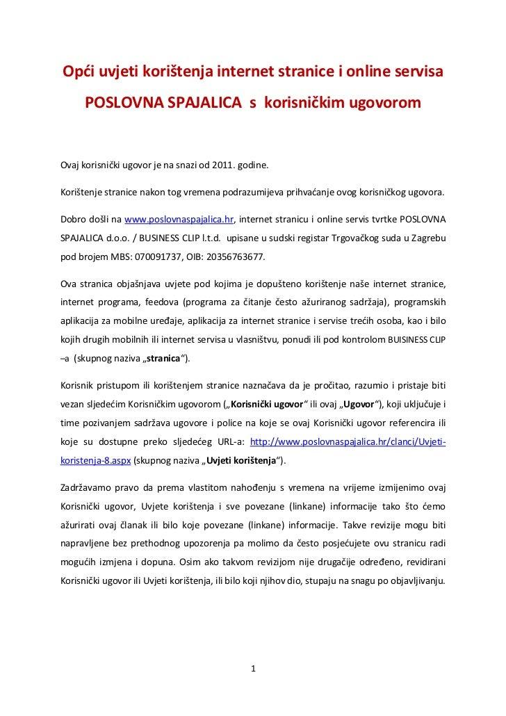Opdi uvjeti korištenja internet stranice i online servisa      POSLOVNA SPAJALICA s korisničkim ugovoromOvaj korisnički ug...