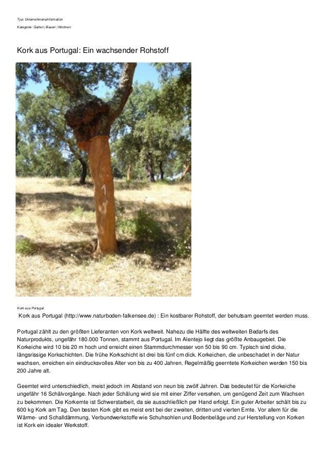 Typ: Unternehmensinformation  Kategorie: Garten | Bauen | Wohnen  Kork aus Portugal: Ein wachsender Rohstoff  Kork aus Por...
