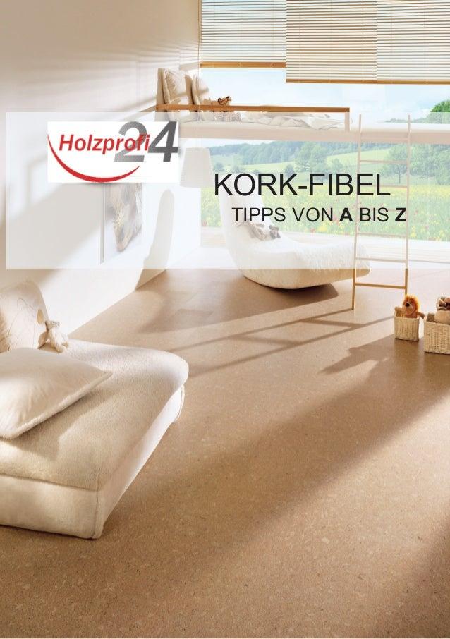 KORK-FIBEL TIPPS VON A BIS Z