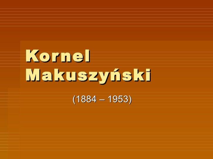 Kornel Makuszyński (1884 – 1953)