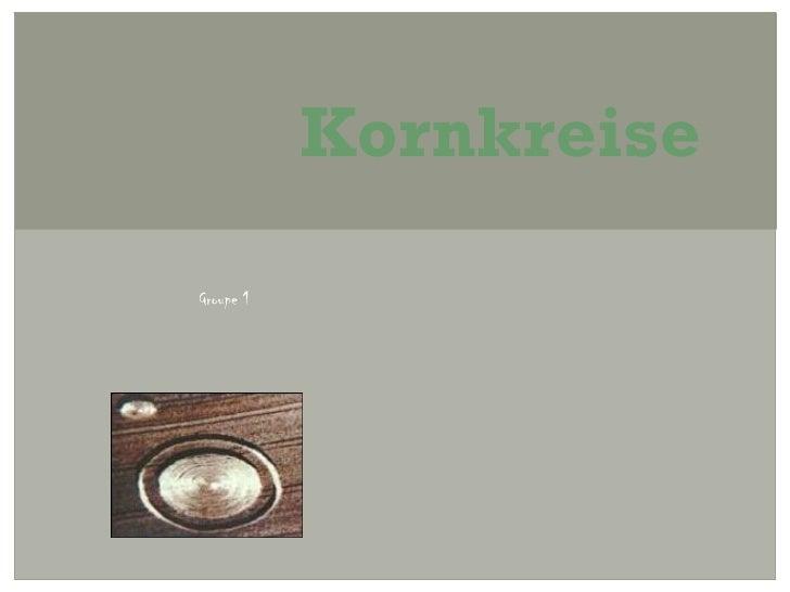 KornkreiseGroupe 1