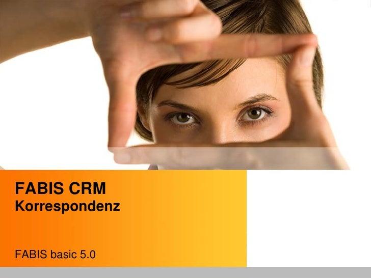 FABIS CRM Korrespondenz   FABIS basic 5.0