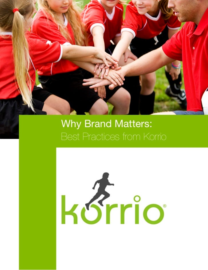 Why Brand Matters:Best Practices from Korrio